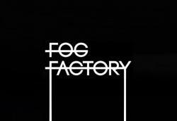 Fog Factory — Обитель вашего отдыха